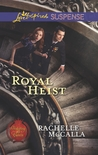 Royal Heist (Protecting The Crown #3)