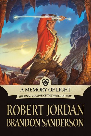 Goodreads | A Memory of Light (Wheel of Time, #14; A Memory of Light, #3)
