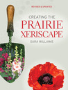 Creating the Prairie Xeriscape (Revised and Updated)