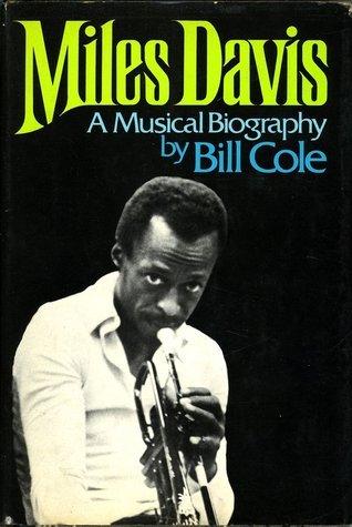 Miles Davis: A musical biography