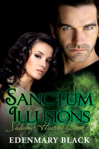 Sanctum Illusions: Shadow Havens Book 4