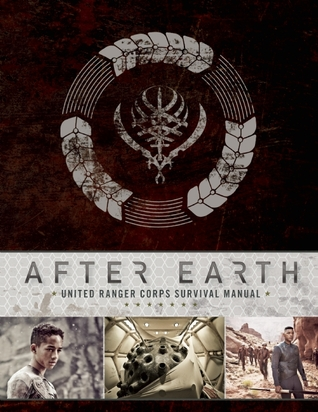after-earth-united-ranger-corps-survival-manual
