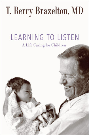 Learning to Listen A Life Caring for Children