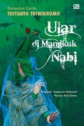 Ular di Mangkuk Nabi by Triyanto Triwikromo