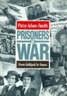 Prisoners Of War: From Gallipoli To Korea