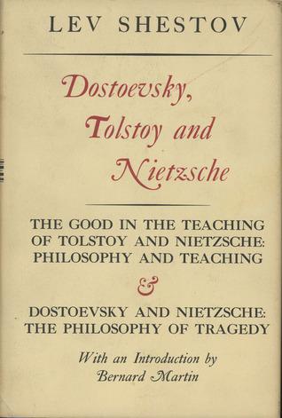 Dostoevsky, Tolstoy, and Nietzsche