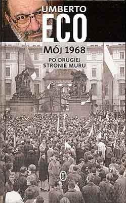 Mój 1968: po drugiej stronie muru