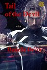 Tail of the Devil by Danielle DeVor