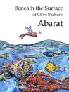 Download Beneath The Surface of Clive Barker's Abarat