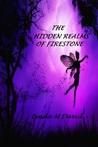 The Hidden Realms of Firestone by Linda David