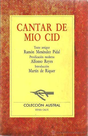 Cantar de mio Cid: Texto antiguo de Ramón Menéndez Pidal, versión moderna de Alfonso Reyes