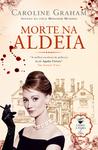 Morte na Aldeia by Caroline Graham