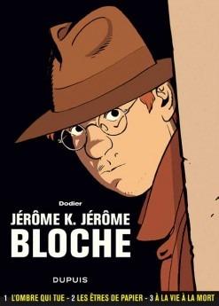 Jérôme K. Jérôme Bloche: L'intégrale, tome 1 (Jérôme K. Jérôme Bloche, #1-3)