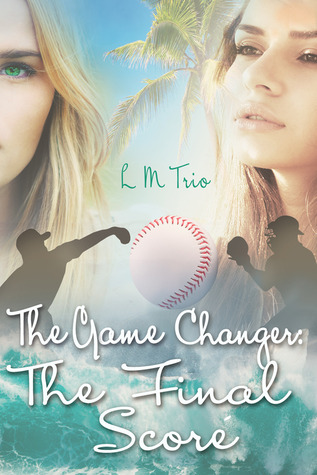The Game Changer: The Final Score (The Game Changer, #2)