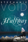 Halfway (Wizards and Faeries, #1)