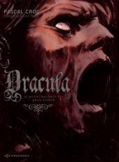 Dracula: Le Mythe Raconté Par Bram Stoker (Dracula, #2)