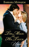 The Magic Of His Touch by Barbara Monajem