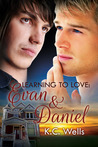 Evan & Daniel (Learning to Love, #2)