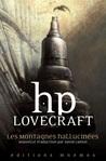 Les Montagnes hallucinées by H.P. Lovecraft