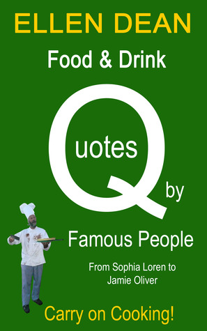 Food & Drink Quotes by Famous People from Sophia L...