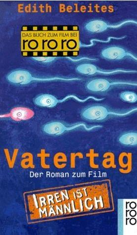 Vatertag by Edith Beleites