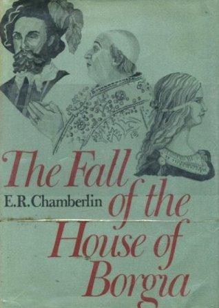 The Fall of the House of Borgia