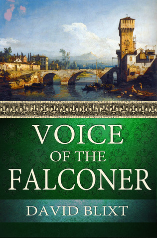 Ebook Voice Of The Falconer by David Blixt read!