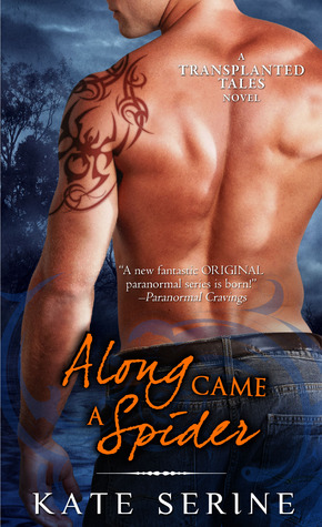 Along Came a Spider (Transplanted Tales, #3)