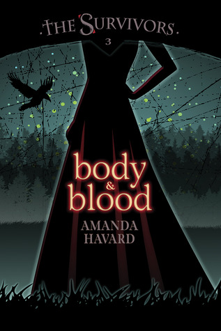 Body & Blood (The Survivors, #3)