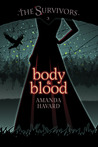 Body & Blood by Amanda Havard
