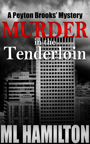 Murder in the Tenderloin (Peyton Brooks' Mystery #2)