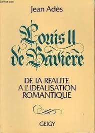 Louis II de Bavière: de la réalité à l'idéalisation romantique