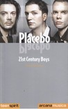 Placebo. 21st Century Boys