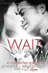 Download Wait for You (Wait for You, #1)