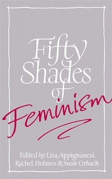 Fifty Shades of Feminism