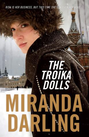 The Troika Dolls by Miranda Darling