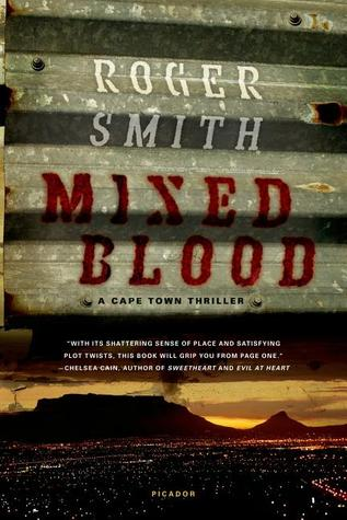 Mixed Blood by Roger  Smith