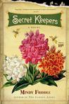 Secret Keepers by Mindy Friddle