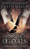 A Scream of Angels by Joseph Nassise