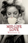Mid-Life Love by Whitney G.