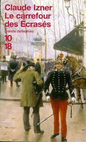 Le Carrefour des Écrasés (Victor Legris, #3)