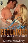 Love Reclaimed