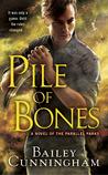 Pile of Bones (Parallel Parks, #1)