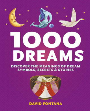1000 Dreams: Discover the Meanings of Dream Symbols, Secrets & Stories PDF FB2 978-1780280400