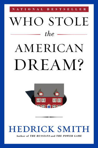 Who Stole the American Dream? Can We Get It Back?
