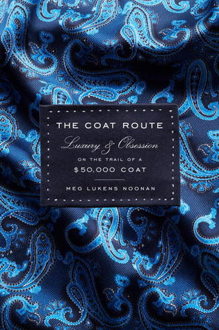 The Coat Route by Meg Lukens Noonan