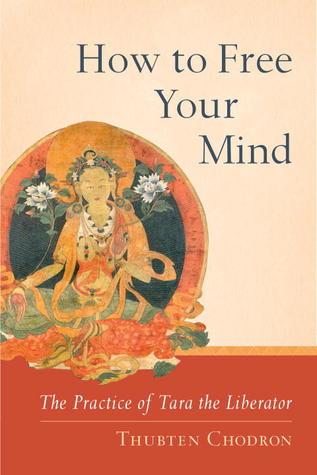 Tara the Liberator: How to Free Your Mind