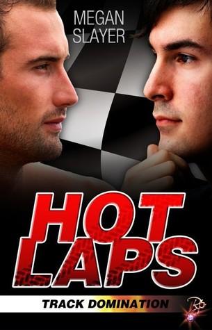 Hot laps track domination 1 by megan slayer 17665517 fandeluxe Epub