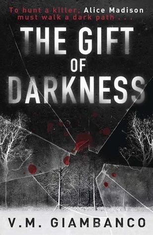 The Gift of Darkness(Alice Madison 1) - Valentina Giambanco