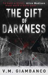 The Gift of Darkness (Alice Madison, #1)